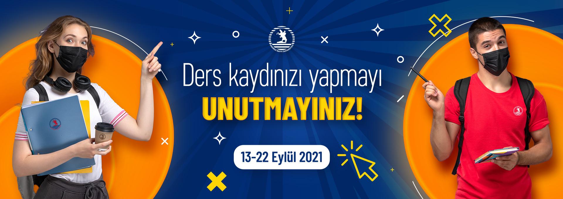 2021-2022 Güz Yarıyılı Ders Kayıt Takvimi