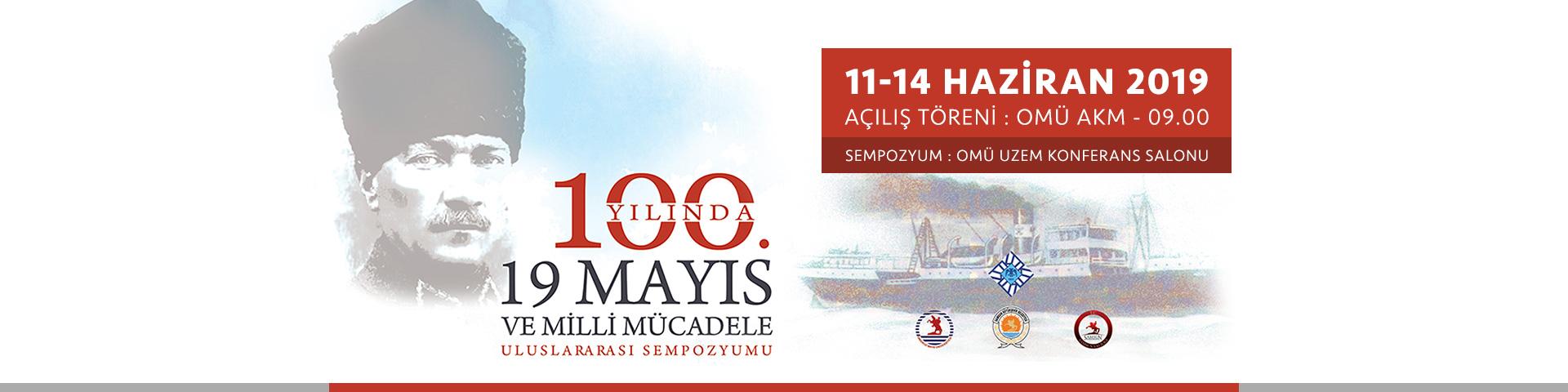100. Yılında 19 Mayıs ve Millî Mücadele Uluslararası Sempozyumu