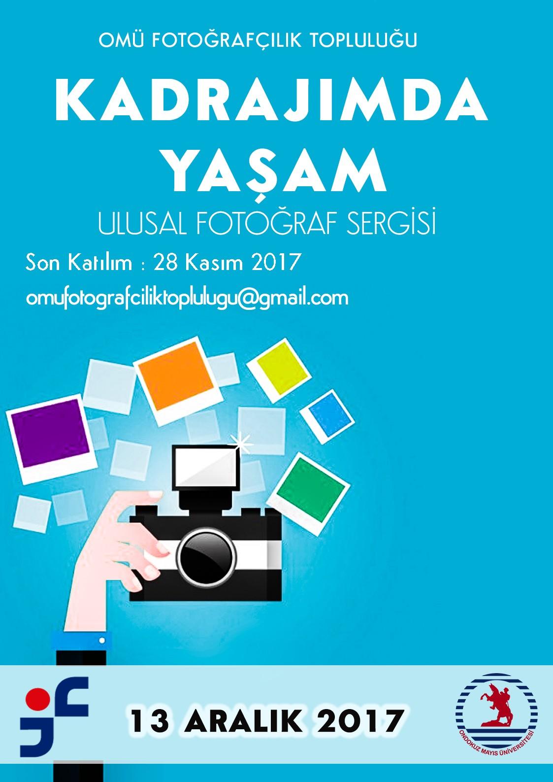 http://www.omu.edu.tr/sites/default/files/files/fotograf_sergisi_-_kadrajimda_yasam/kadrajimda_yasam_ulusal_fotograf_sergisi.jpg