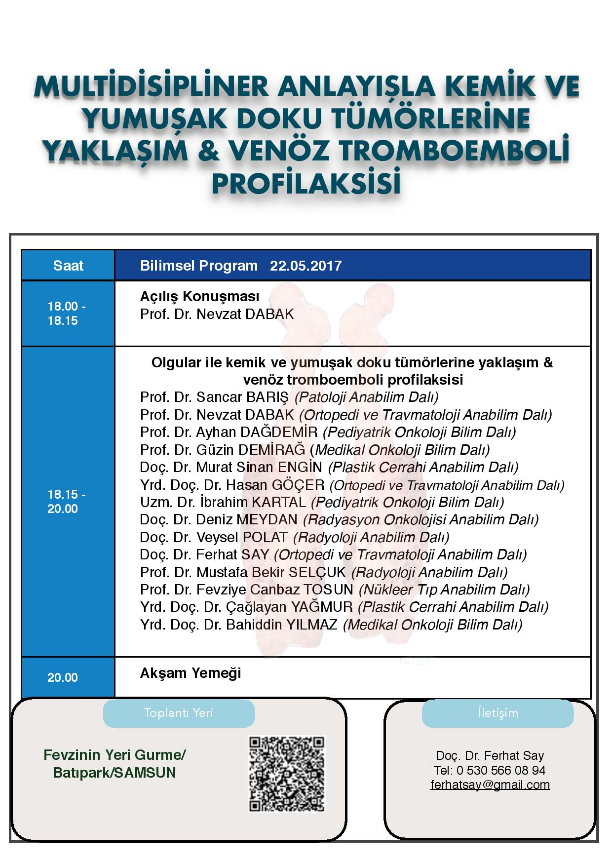 http://www.omu.edu.tr/sites/default/files/files/multidisipliner_anlayisla_kemik_ve_yumusak_doku_tumorlerine_yaklasim/program_son_kopya-page-001.jpg