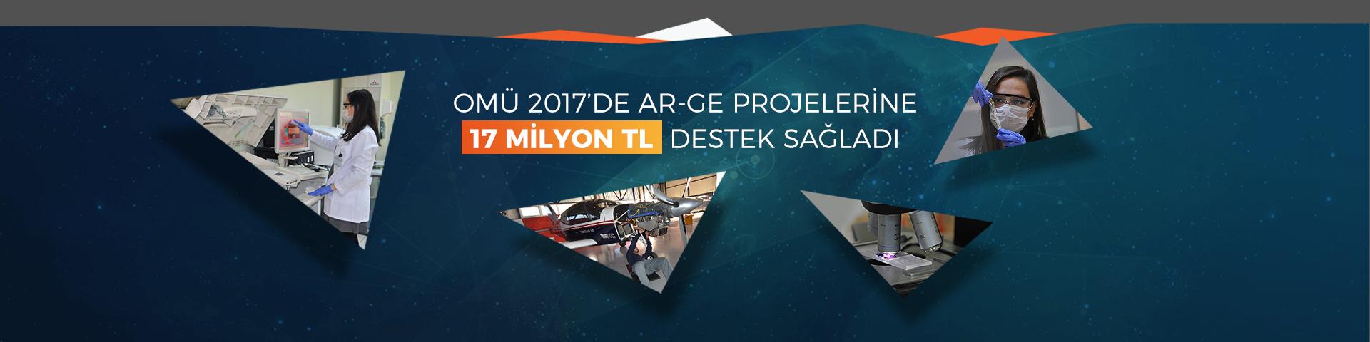 OMÜ 2017'de AR-GE Projelerine 17 Milyon TL Destek Sağladı