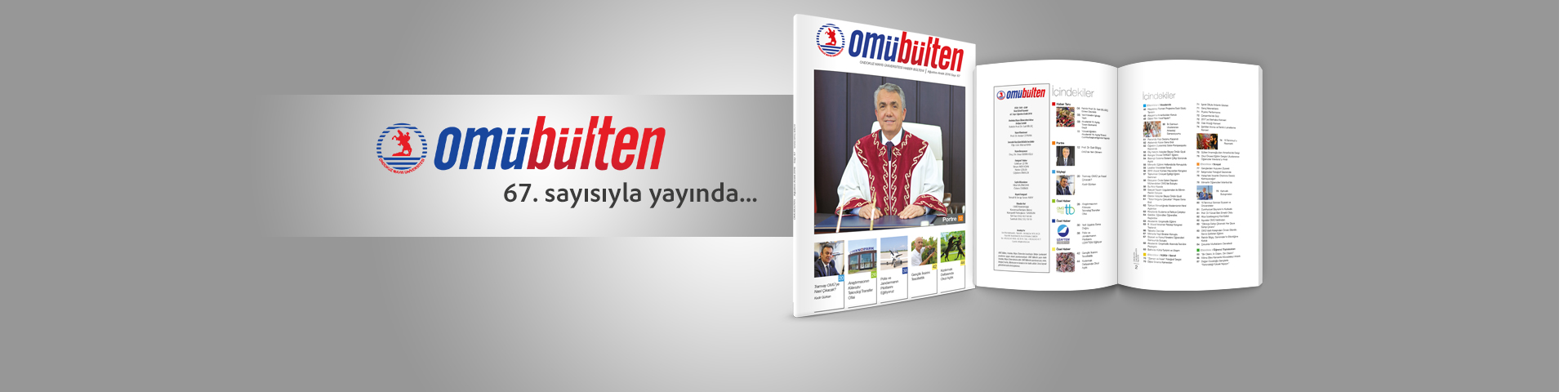 http://www.omu.edu.tr/sites/default/files/files/omu_bulten_67._sayisiyla_yayinda./omubulten67-slider.jpg