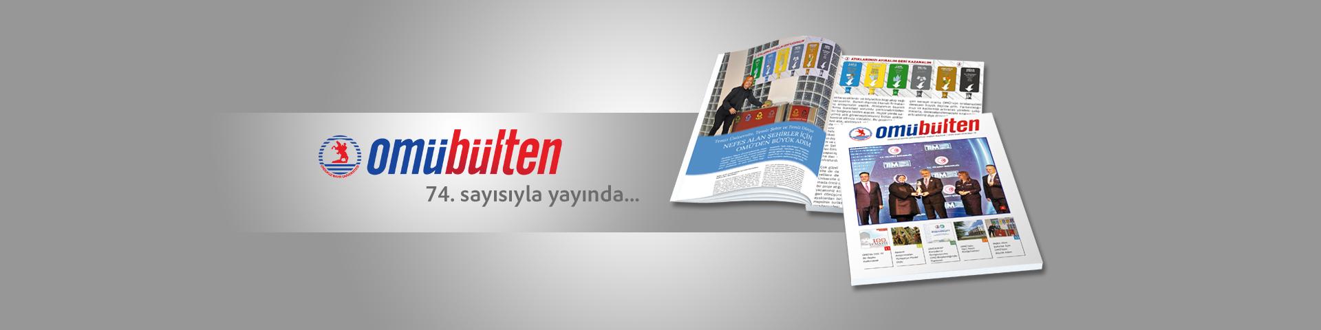 OMÜ Bülten Dergisi Dolu Bir İçerikle Yayında