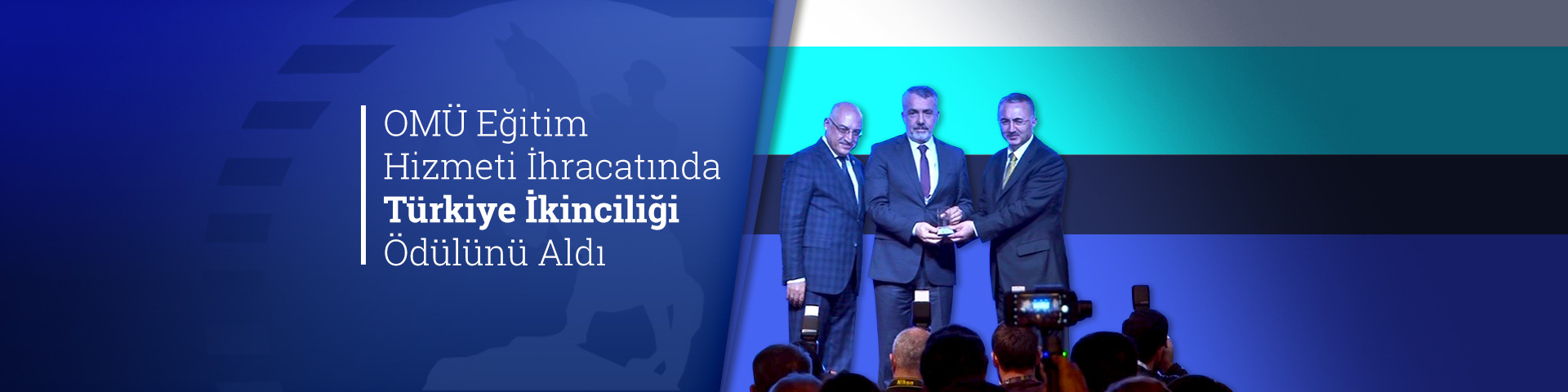 OMU Receives Runner-Up Prize in Education Services Exportation in Turkey