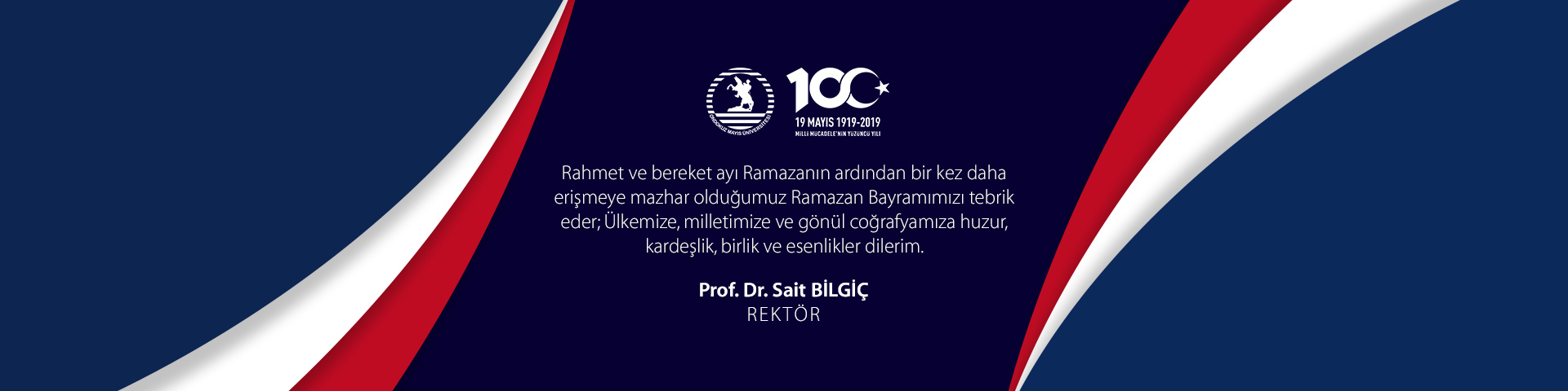 Rector Bilgiç: I Greet Our Ramadan Feast