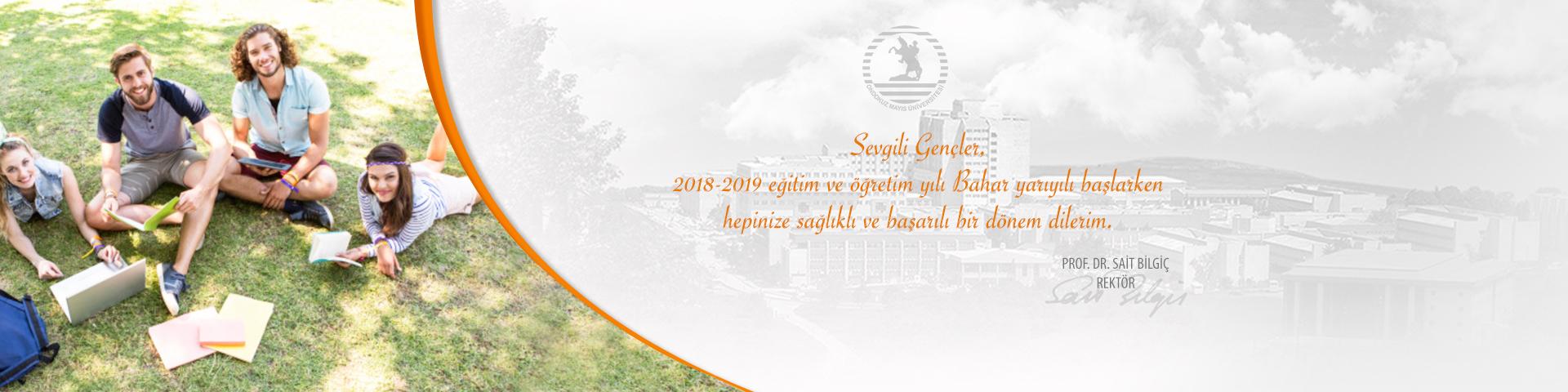 Rektör Bilgiç'in Bahar Yarıyılı Mesajı