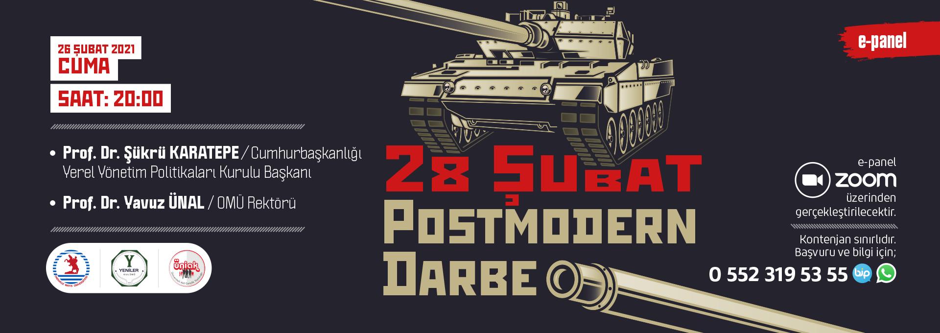 28 Şubat Postmodern Darbesi  Cuma akşamı e-Panelde Konuşulacak