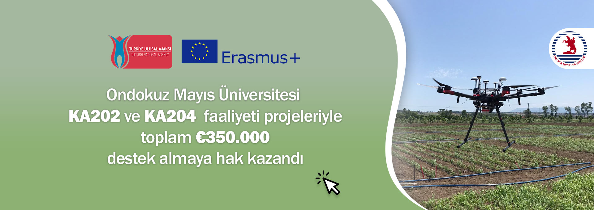 Turkish National Agency Provides 350 Thousand Euros Support for Two Different Erasmus+ Projects of OMU