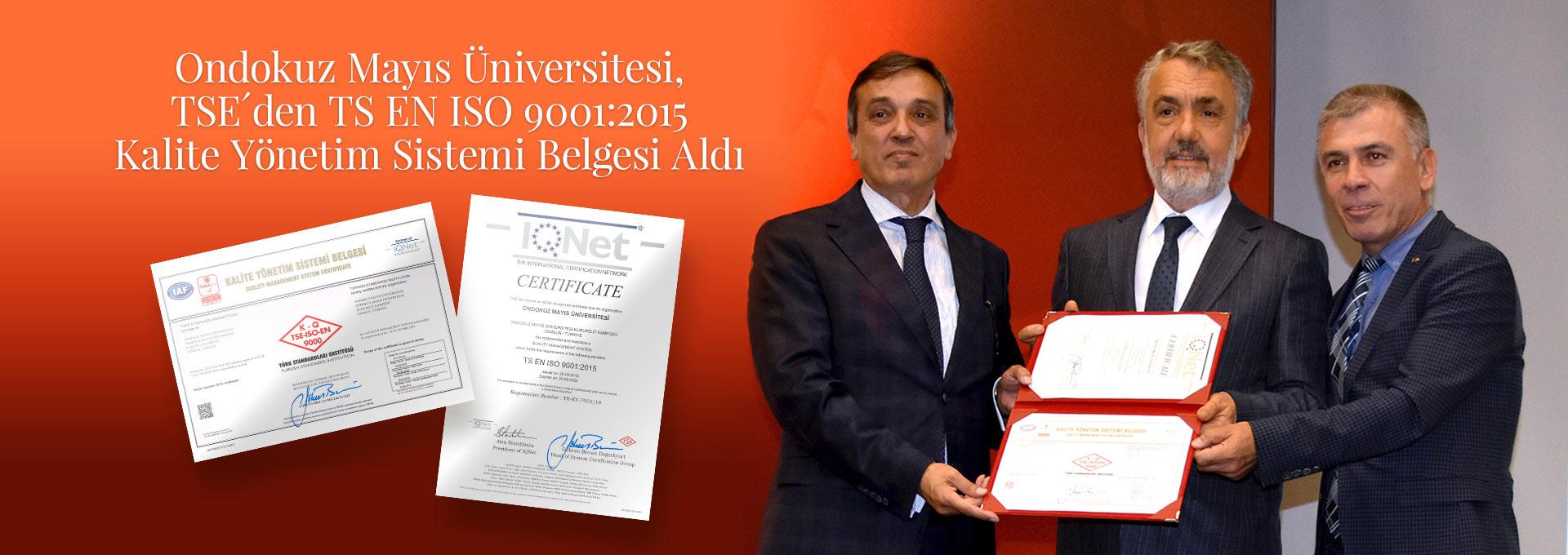 OMÜ ISO 9001: 2015 Kalite Yönetim Sistemi Belgesini Aldı