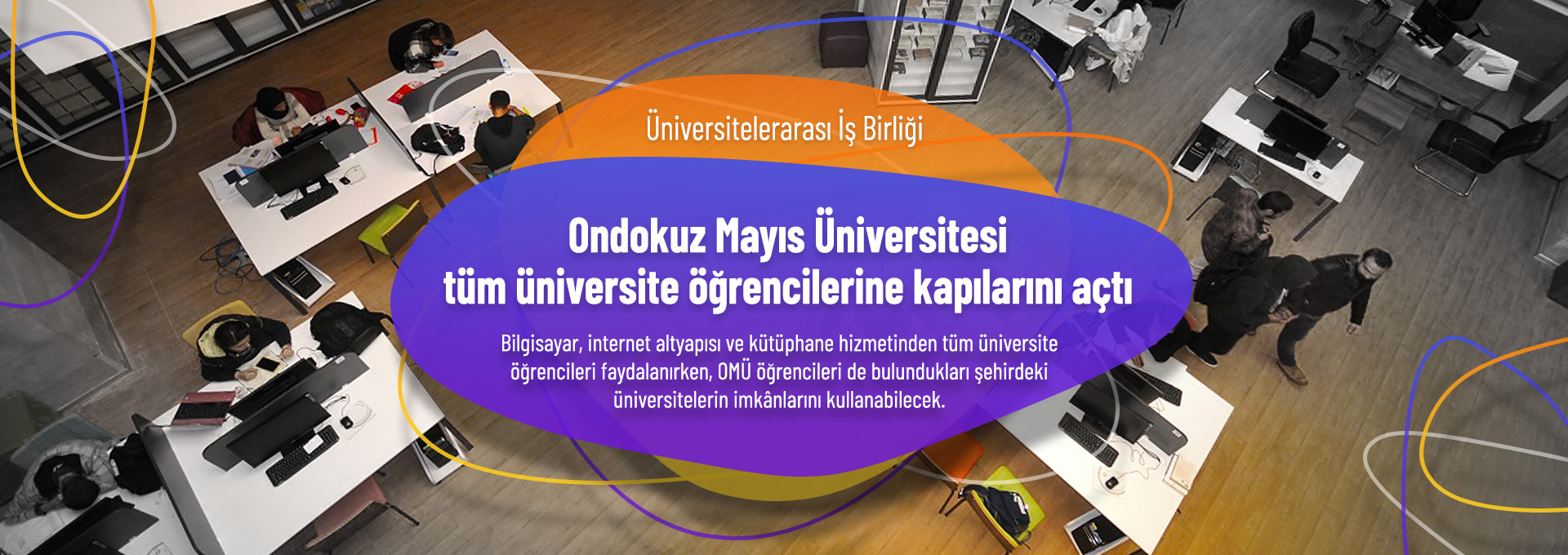 Ondokuz Mayıs University (OMU) Opens Its Doors to All University Students