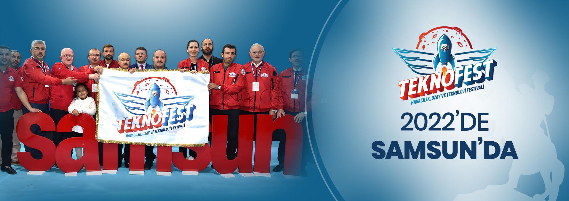 Teknofest 2022 Samsun'da