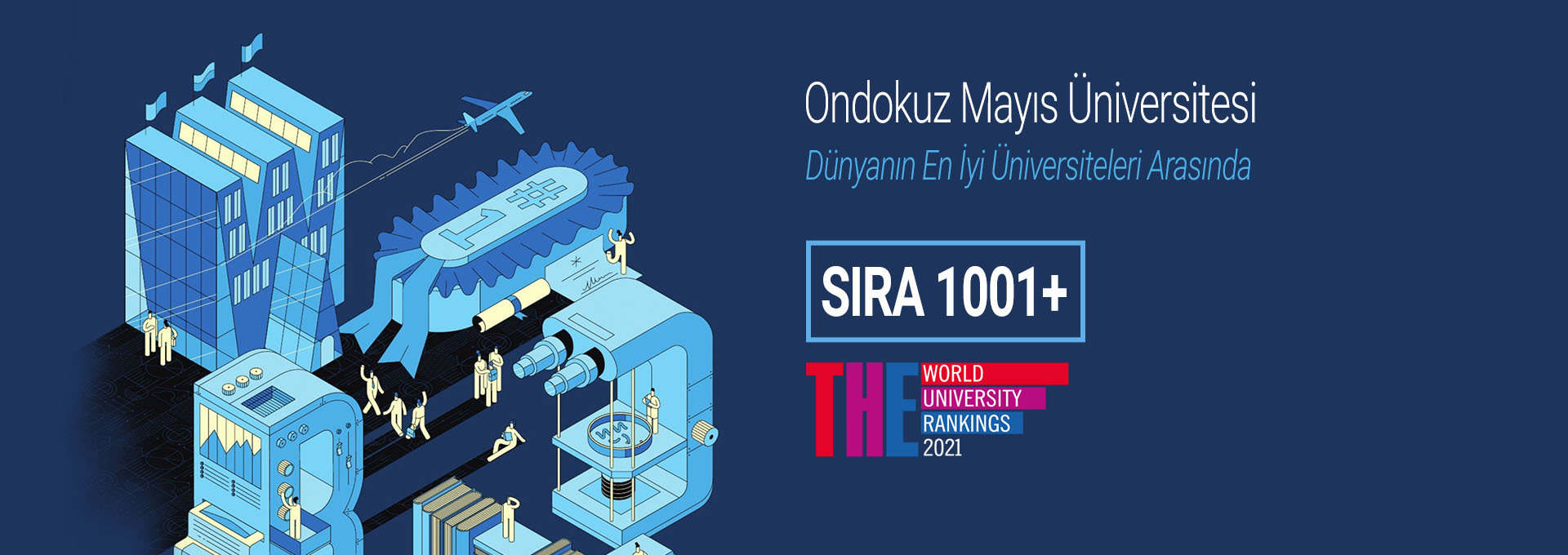 OMU Places Again at the 1001+ Group at Times Higher Education World University Rankings
